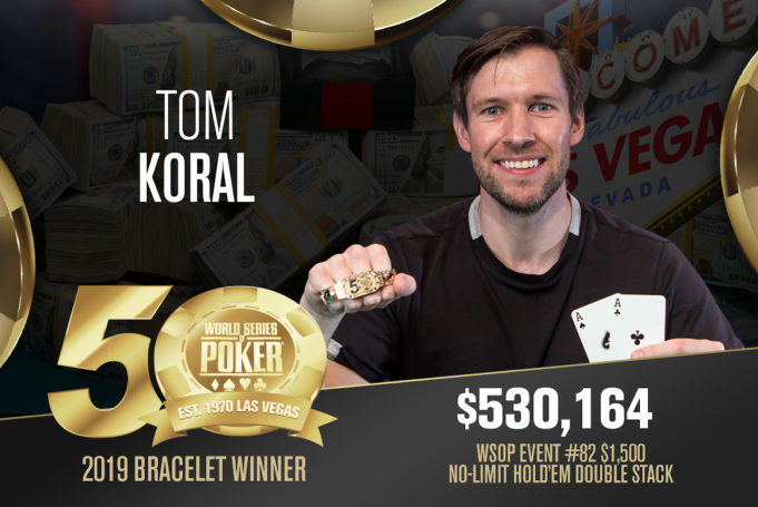 Tom Koral campeão do Evento #82 da WSOP