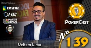Ueltom Lima é o do 139º episódio do Pokercast