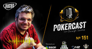 Douglas Ferreira é o convidado do 151 episódio do Pokercast