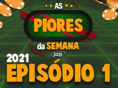 As Piores da Semana - Episódio 1 - 2021